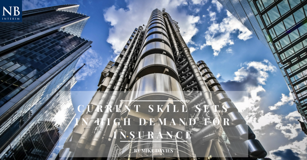 Current Skill Sets in High Demand in Insurance