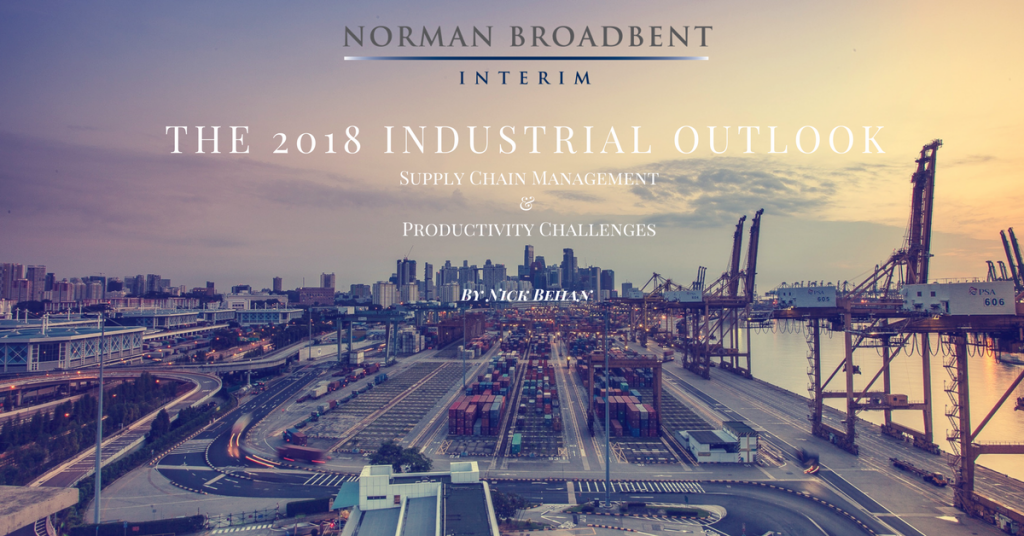 The 2018 Industrial Outlook Supply Chain Management & Productivity Challenges