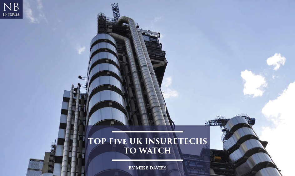 Top Five UK Insuretech's To Watch